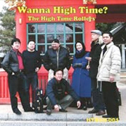 Wanna High Time? / The High Time Rollers