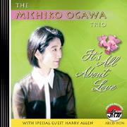 It's All about Love / Michiko Ogawa Trio